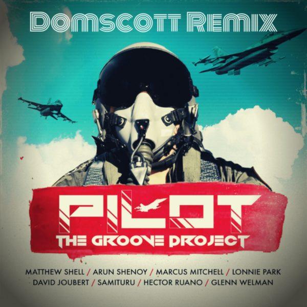 Pilot (Domscott Remix) - Cover Art