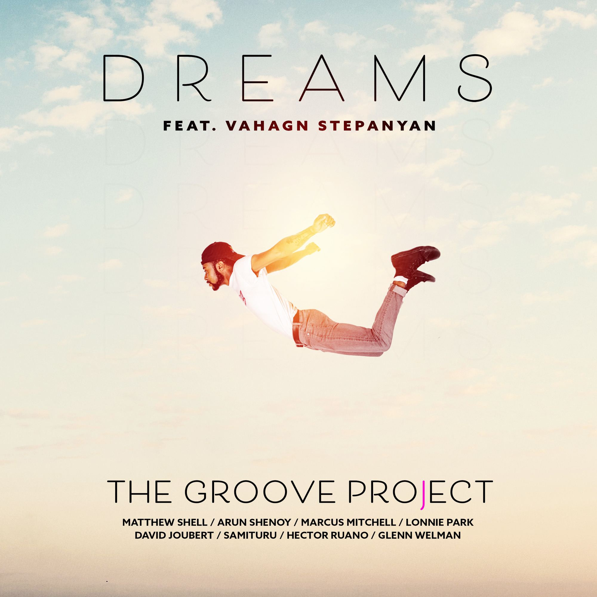 12. Dreams (feat. Vahagn Stepanyan)