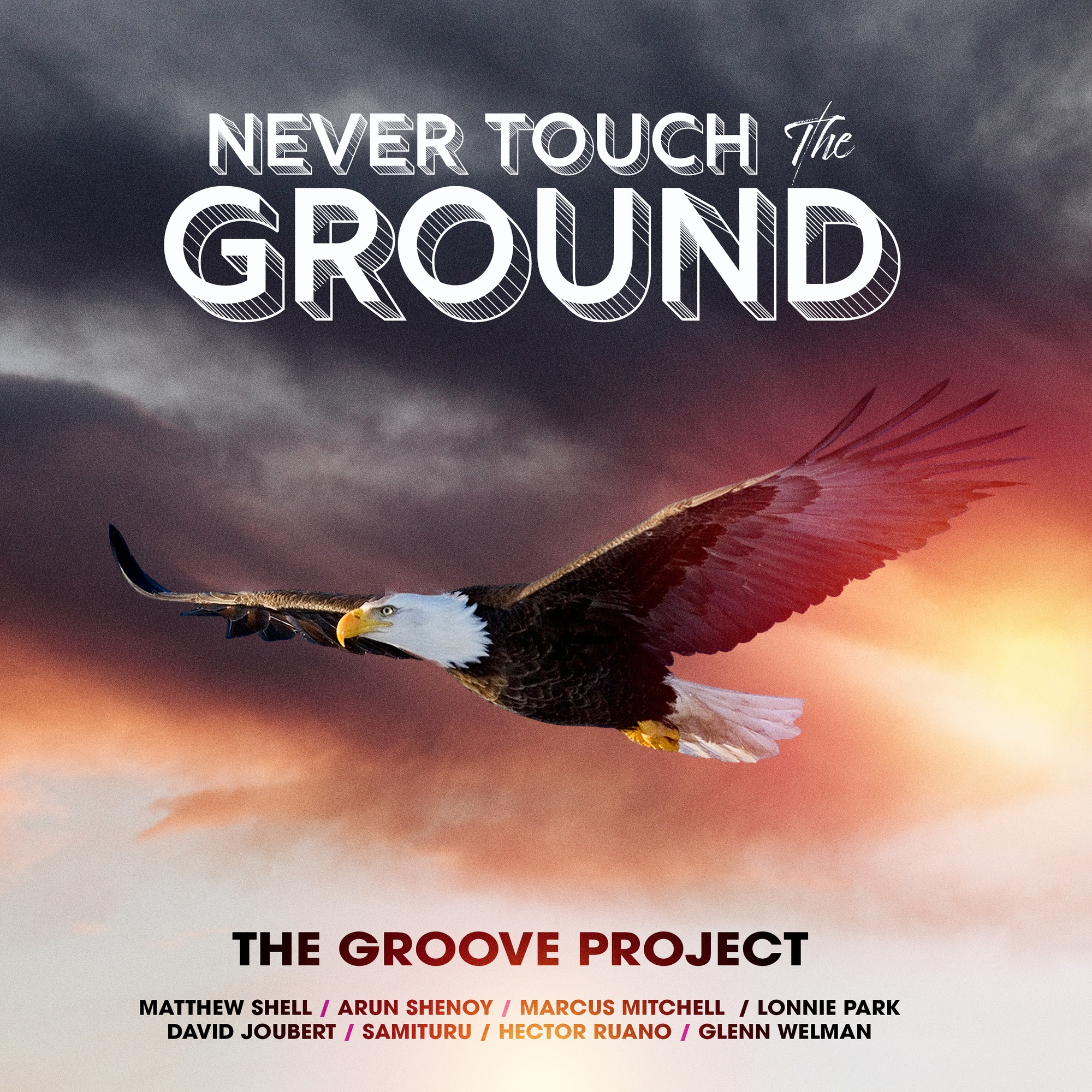 07. Never Touch the Ground